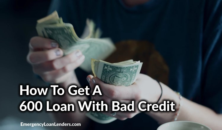 how to get a 600 loan with bad credit