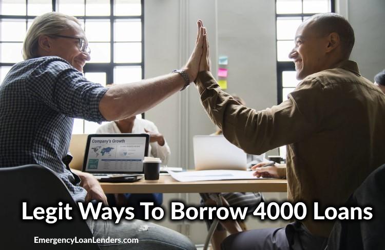 legit ways to borrow 4000 loans